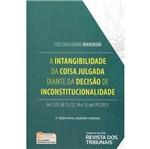 Intangibilidade da Coisa Julgada Diante da Decisao de Inconstitucionalidade, a - Rt