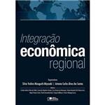 Integração Econômica Regional 1 ª Ed