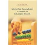 Interações, Brincadeiras e Valores na Educação Infantil