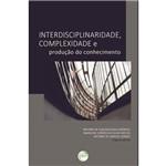 Interdisciplinaridade, Complexidade e Produçao do