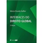Interfaces do Direito Global - 2ª Ed. - 2018
