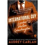 International Guy: Londres, Berlim, Washington (vol. 3) - 1ª Ed.