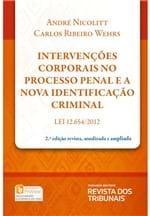 Intervenções Corporais no Processo Penal e a Nova Identificação Criminal - 2ª Edição