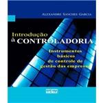 Introducao a Controladoria - Instrumentos Basicos de Controle de Gestao das Empresas