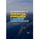 Introdução a Hidráulica, Hidrogeologia e Gestão de Águas Pluviais