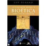 Introdução Geral à Bioética - História Conceitos e Instrumentos