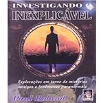 Investigando o Inexplicavel