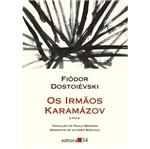 Irmaos Karamazov, os - 2 Vols - Ed 34