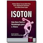 Isoton: uma Nova Teoria e Metodologia para o Fitne