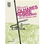 Italo Campofiorito: Olhares Sobre o Moderno - Arquitetura, Patrimônio, Cidade