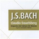 J.S.Bach - Claudio Dauelsberg & Orquestra de Moscou