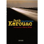 Jack Kerouac: King Of The Beats 1ª Ed.