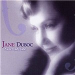 Jane Duboc - Sweet Lady Jane