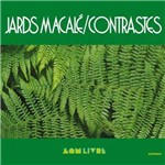 Jards Macale - Contrastes