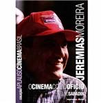 Jeremias Moreira: o Cinema Como Oficio - Codice Comercio Distrib.e Casa Edit.ltda