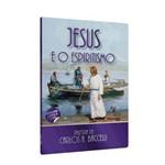 Jesus e o Espiritismo Cd e Dvd