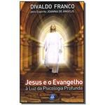 Jesus e o Evangelho a Luz da Psicologia Profunda