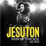 Jesuton - Show me Your Soul