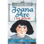 Joana D Arc e Suas Batalhas - Cia das Letras