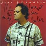 João Bernardo - Meu Coração não para de me Bater