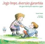Jogo Limpo Diversao Garantida - Paulus