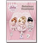Jolie - Bailarinas Encantadas