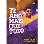 Jonas Vilar - te Amo Mais que Ma.(dv