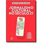 Jornalismo Cultural no Século 1