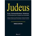 Judeus: Suas Extraordinárias Histórias e Contribuições para o Progresso da Humanidade