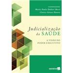 Judializacao da Saude - Saraiva