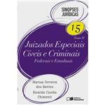 Juizados Especiais Cíveis e Criminais: Federais e Estaduais - Tomo II - Sinopses Jurídicas 15