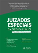 Juizados Especiais da Fazenda Pública - Lei 12.153 Comentada (2019)