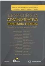 Jurisprudência Administrativa Tributária Federal