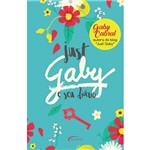 Just Gaby e Seu Diário - 1ª Ed.