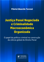 Justiça Penal Negociada e Criminalidade Macroeconômica Organizada (2019)