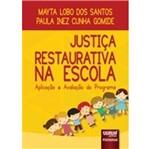 Justica Restaurativa na Escola - Jurua
