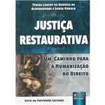 Justiça Restaurativa: um Caminho para a Humanização do Direito