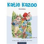 Katie Kazoo - Perdidos! 1ª Ed