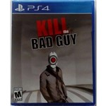 Kill The Bad Guy - Ps4