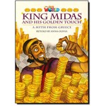 King Midas And His Golden Touch: a Myth From Greece - Level 6 - British English - Series Our World