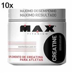 Kit 10X Creatine - 300g - Max Titanium