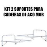 Kit 2 Suportes para Cadeira Aço Mor