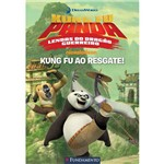 Kung Fu Panda - Kung Fu ao Resgate - 1ª Ed.