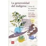 La Generosidad Del Indigena: Dones de Las Americas Al Mundo