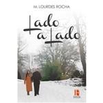 Lado a Lado de M. Lourdes Rocha