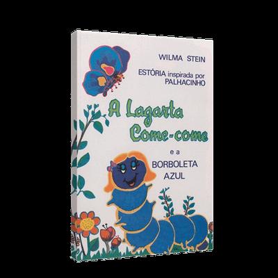 Lagarta Come-Come e a Borboleta Azul, a