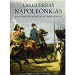Las Guerras Napoleónicas - Antecedentes, Batallas Y Consecuencias