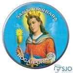 Latinha da Santa Bárbara | SJO Artigos Religiosos