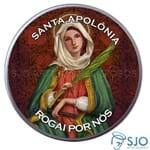 Latinha de Santa Apolônia | SJO Artigos Religiosos