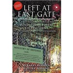 Left At East Gate a First-Hand